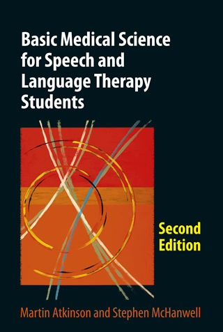 Book cover of Basic Medical Science for Speech and Language Therapy Students