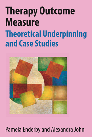 Book cover of Therapy Outcome Measure Theoretical Underpinning and Case Studies