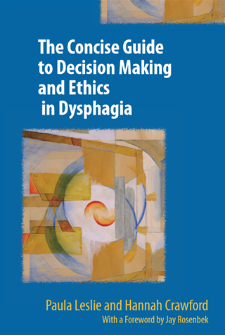 Book cover of Decision Making and Ethics in Dysphagia