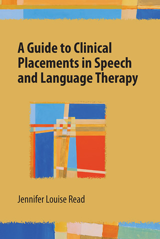 Book cover of A Guide to Clinical Placements in Speech and Language Therapy