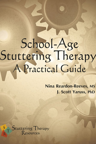Book cover of School-Age Stuttering Therapy: A Practical Guide