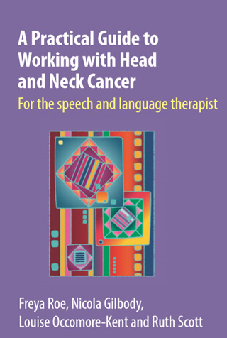 Book cover of A Practical Guide to Working with Head and Neck Cancer